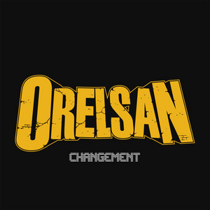 Orelsan - Changement – Single