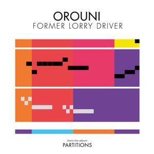 Orouni - Former Lorry Driver