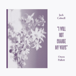 Owen Pallett - I Will Not Change My Ways