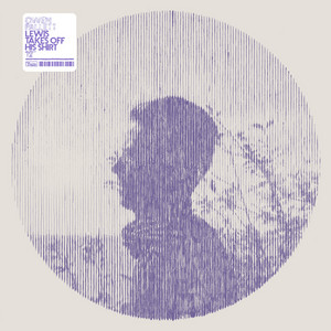 Owen Pallett - Lewis Takes Off His Shirt (remixes)