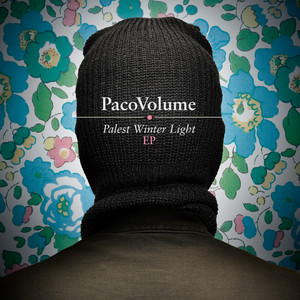 PacoVolume - Palest Winter Light (ep)