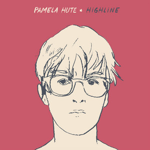 Pamela Hute - Highline