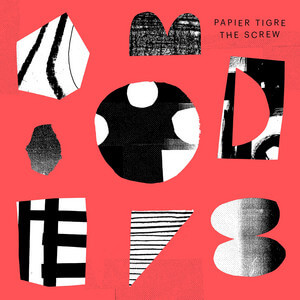 Papier Tigre - The Screw