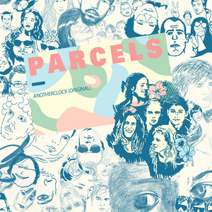 Parcels - Anotherclock