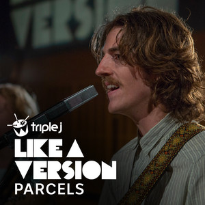 Parcels - I Will Always Love You (triple J Like A Version)