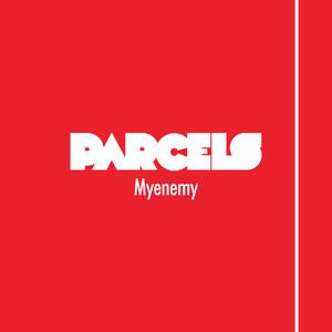 Parcels - Myenemy