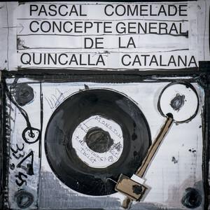Pascal Comelade - Concepte General De La Quincalla Catalana