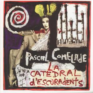Pascal Comelade - La Catedral D'escuradents