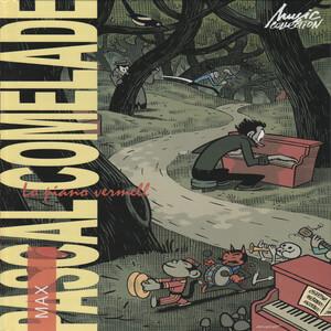 Pascal Comelade - Lo Piano Vermell (el Steinway A La Guillotina)