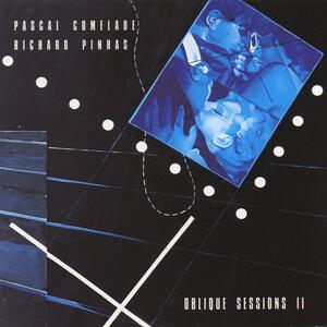 Pascal Comelade - Oblique Sessions Ii