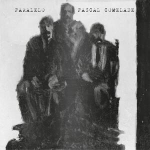 Pascal Comelade - Paralelo