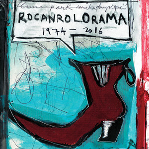 Pascal Comelade - Rocanrolorama 1974/2016- Les Inédits