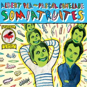 Pascal Comelade - Somiatruites