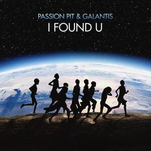 Passion Pit - I Found U