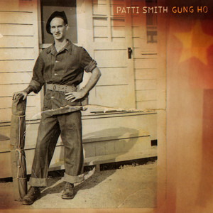 Patti Smith - Gung Ho
