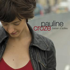 Pauline Croze - Baiser D'adieu – Single