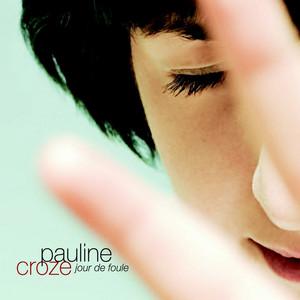 Pauline Croze - Jour De Foule (single)