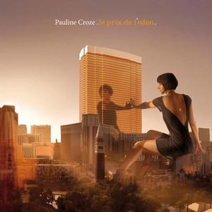 Pauline Croze - Le Prix De L'eden