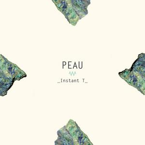 Peau - Instant T