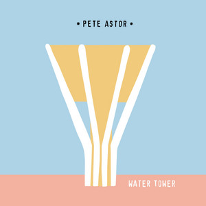 Pete Astor - Water Tower