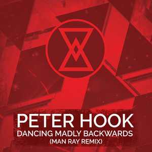 Peter Hook - Dancing Madly Backwards