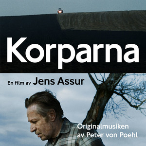 Peter Von Poehl - Korparna (original Motion Picture Soundtrack)