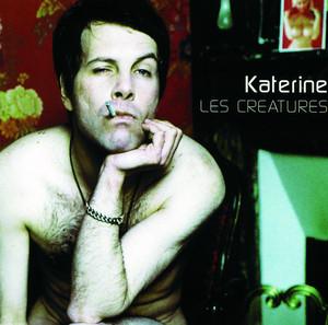 Philippe Katerine - Les Créatures Et L'homme A Trois Mains