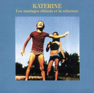 Philippe Katerine - Les Mariages Chinois Et La Relecture