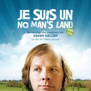Pierre Daven-Keller - Je Suis Un No Man's Land (bande Originale Du Film Et Variati…