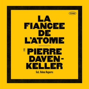 Pierre Daven-Keller - La Fiancée De L'atome