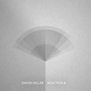 Pierre Daven-Keller - Réaction B