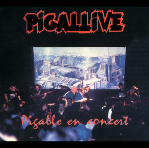 Pigalle - Pigallive