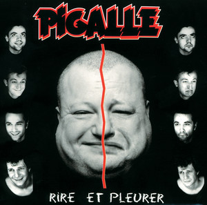 Pigalle - Rire Et Pleurer