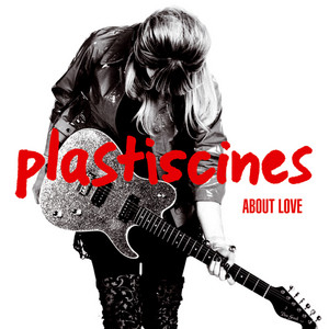 Plastiscines - About Love