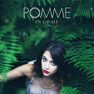 Pomme - En Cavale