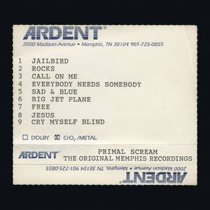Primal Scream - Give Out But Don't Give Up: The Original Memphis Recordings