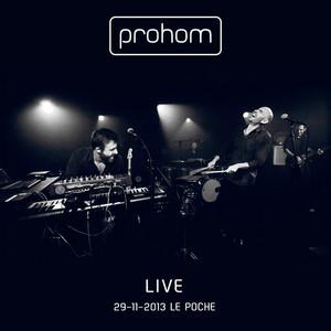 Prohom - Prohom Live