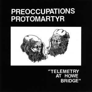 Protomartyr - Forbidden