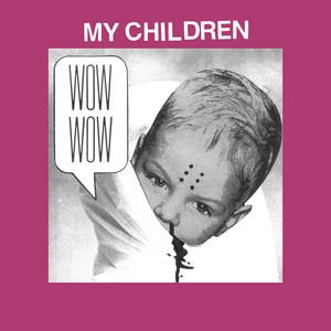 Protomartyr - My Children