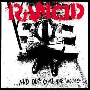 Rancid - …and Out Come The Wolves (20th Anniversary Re-issue)