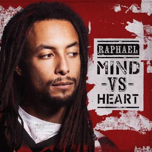 Raphael - Mind Vs. Heart