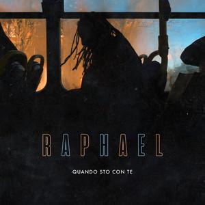 Raphael - Quando Sto Con Te