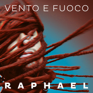 Raphael - Vento E Fuoco