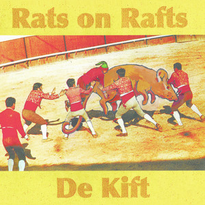 Rats On Rafts - Last Day On De Zon