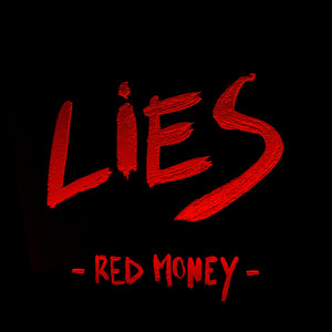 Red Money - Lies