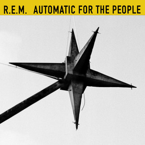 R.E.M. - Automatic For The People (25th Anniversary Edition)