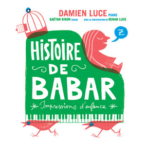 Renan Luce - Histoire De Babar . Impressions D'enfance