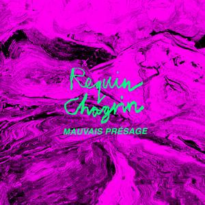 Requin Chagrin - Mauvais Présage (edit)