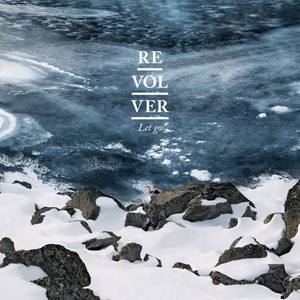Revolver - Let Go (commentaires Audio)