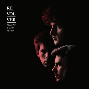Revolver - Music For A While [special Edition]